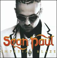 Imperial Blaze - Sean Paul